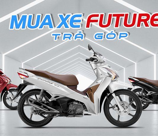 Mua xe máy Honda Future 125 trả góp 2020