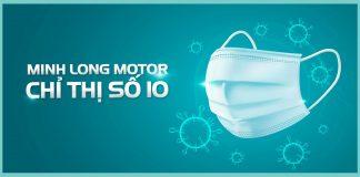 Minh Long Motor vẫn hoạt động theo chỉ thị số 10
