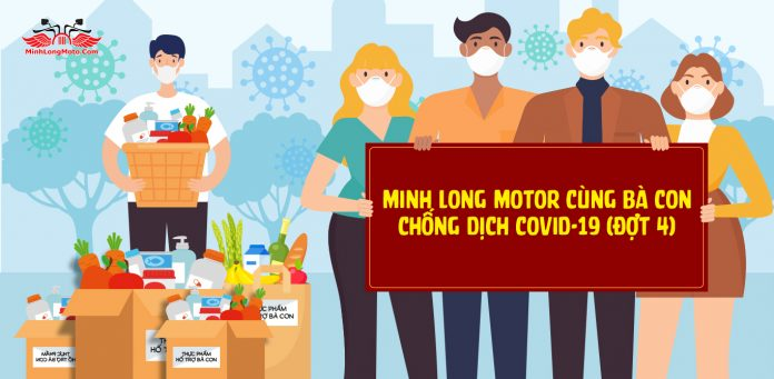 Minh Long Motor Chống dịch Covid 19 (đợt 4)