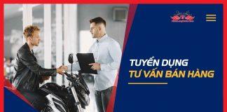 Tuyển dụng tư vấn bán hàng xe máy